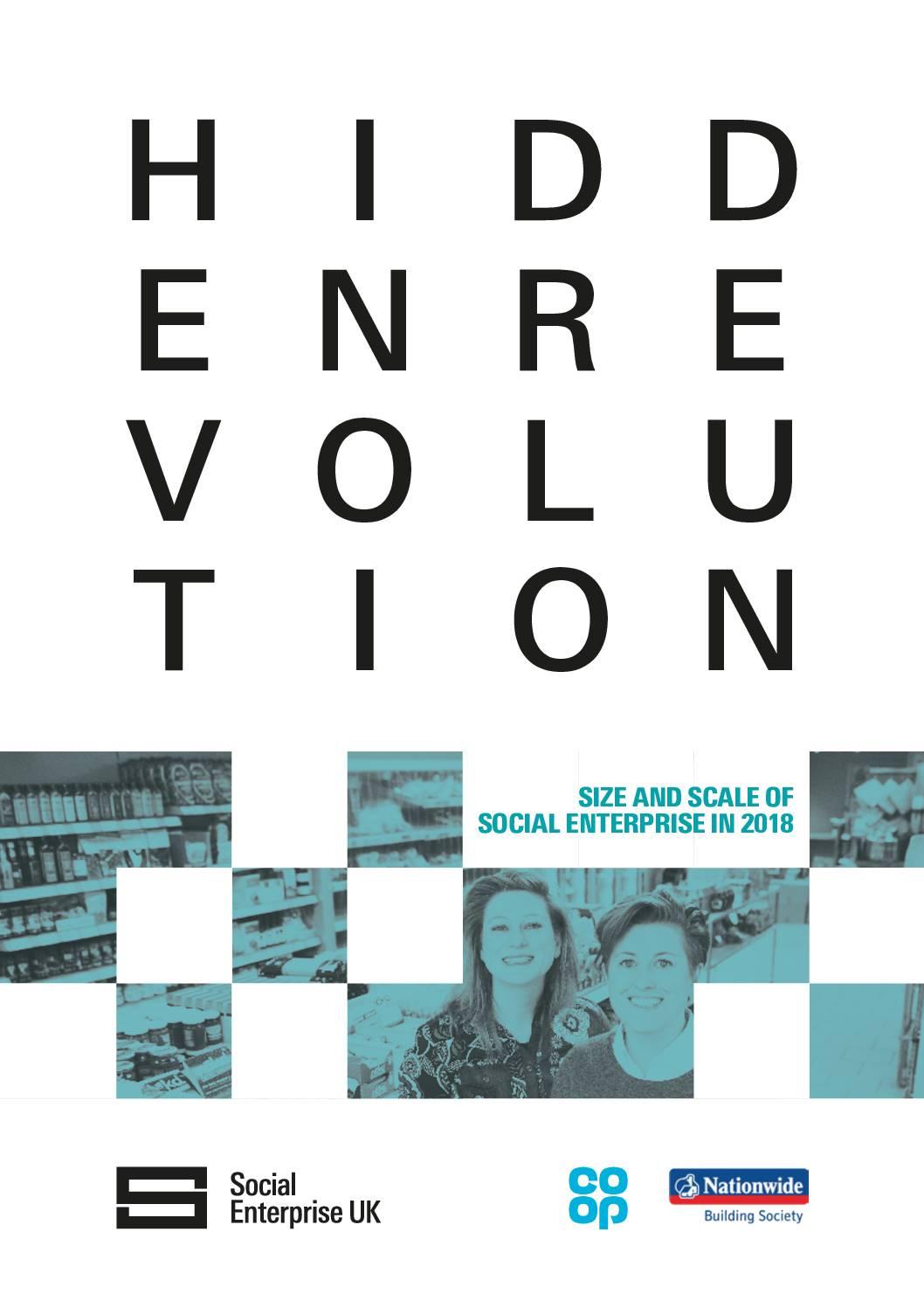 Hidden Revolution – Size and Scale of Social Enterprise in UK