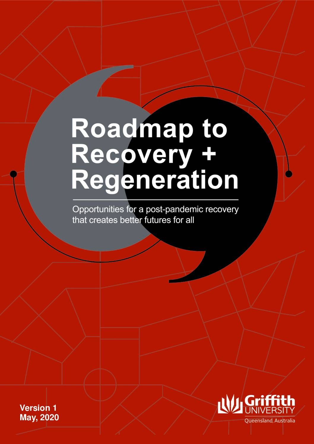 Roadmap to Recovery and Regeneration post COVID-19