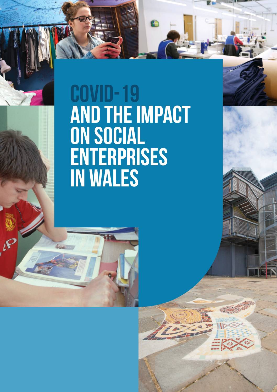 COVID-19 and the Impact on Social Enterprises in Wales