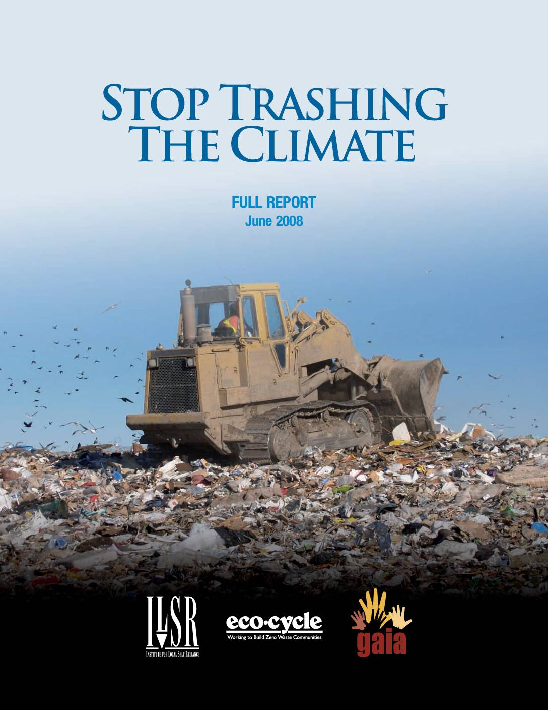 Stop Trashing the Climate