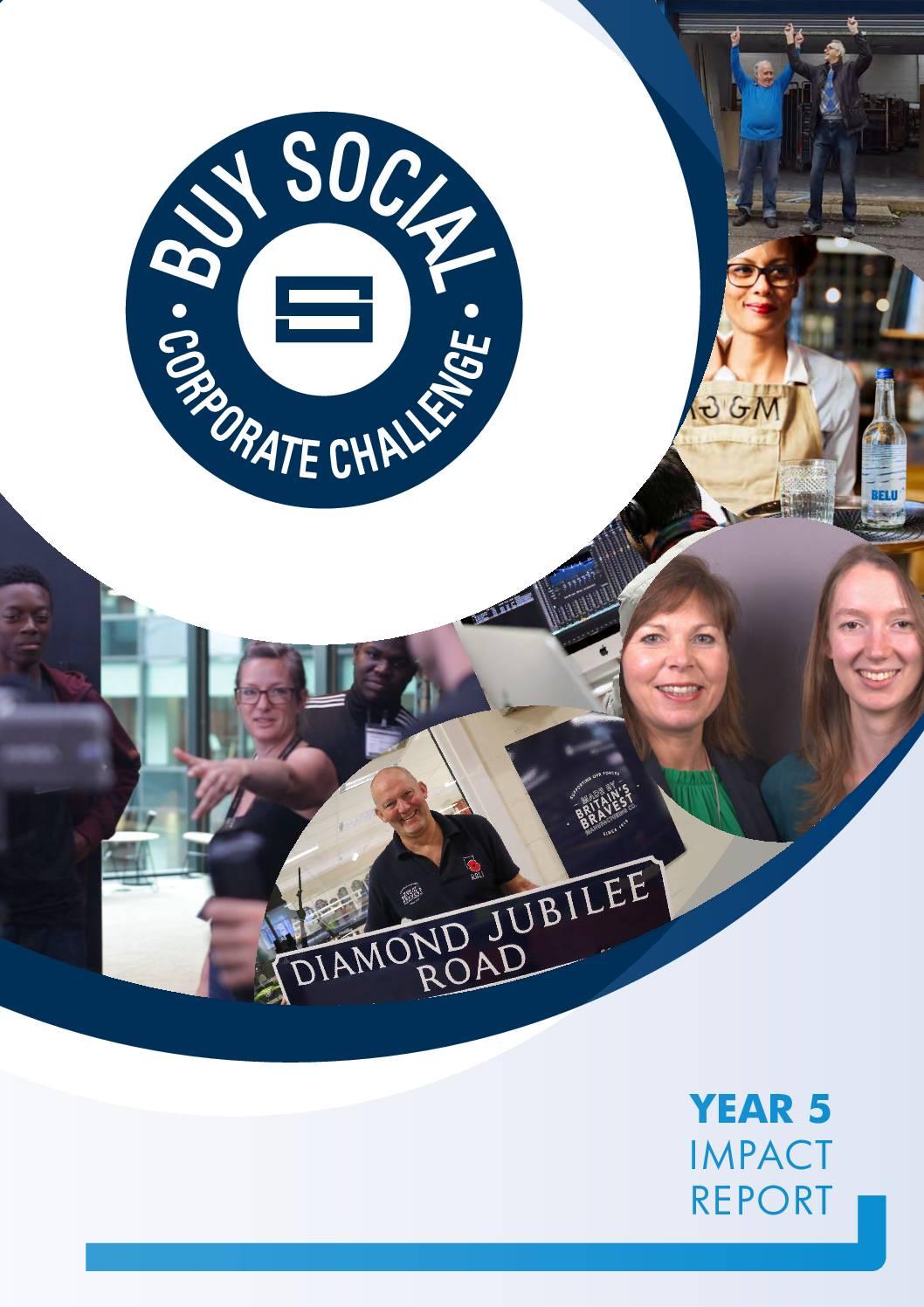 SEUK – Buy Social Corporate Challenge – Year 5 Impact  Report